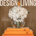 دانلود مجله Design and Living چاپ February March ۲۰۲۰