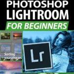 دانلود مجله Photoshop Lightroom for Beginners چاپ January 2020